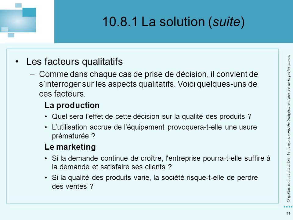 10.8.1 La solution (suite) Les facteurs qualitatifs
