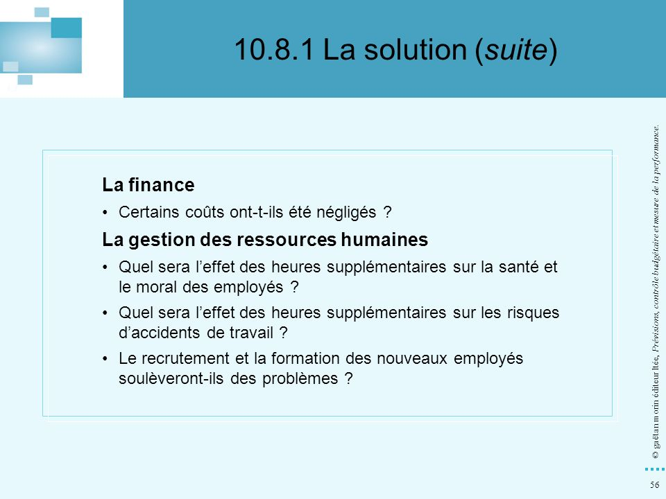 10.8.1 La solution (suite) La finance