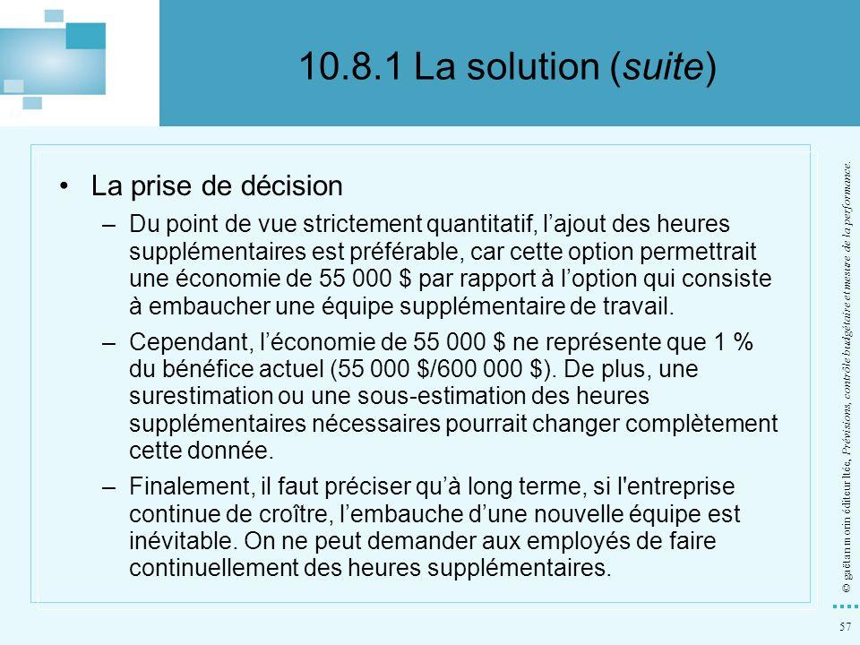 10.8.1 La solution (suite) La prise de décision