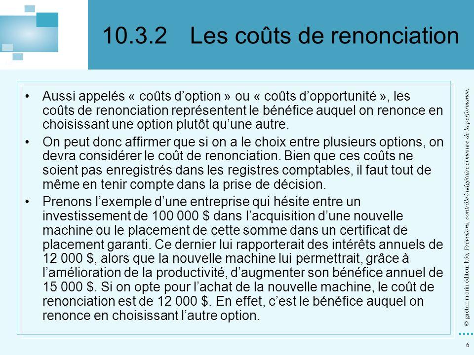 10.3.2 Les coûts de renonciation