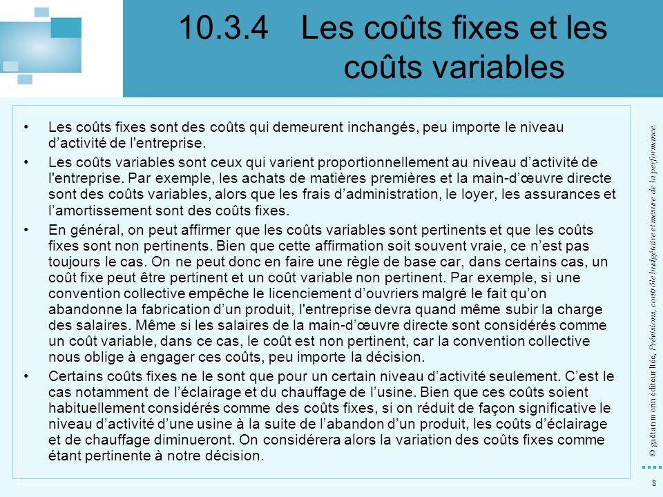 10.3.4 Les coûts fixes et les coûts variables