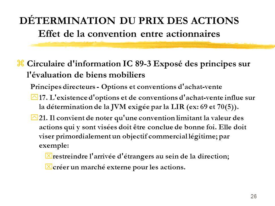 DÉTERMINATION DU PRIX DES ACTIONS Effet de la convention entre actionnaires