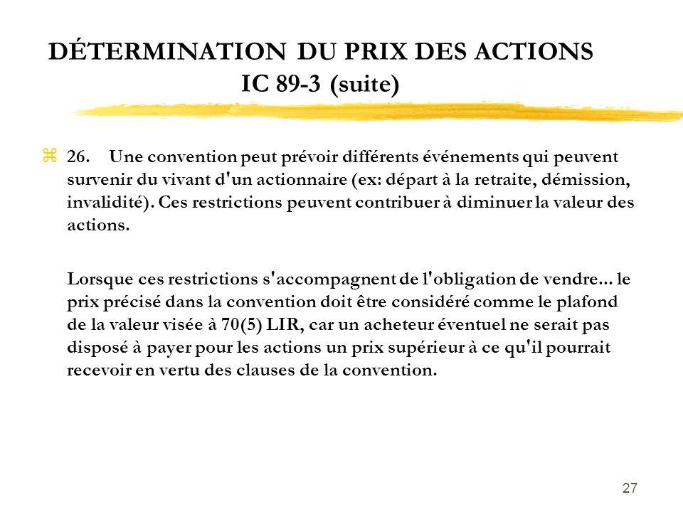 DÉTERMINATION DU PRIX DES ACTIONS IC 89-3 (suite)