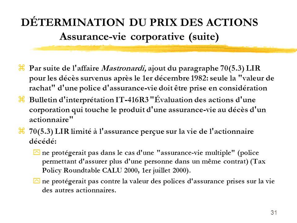 DÉTERMINATION DU PRIX DES ACTIONS Assurance-vie corporative (suite)