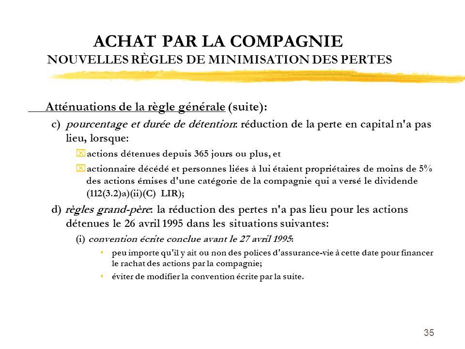 ACHAT PAR LA COMPAGNIE NOUVELLES RÈGLES DE MINIMISATION DES PERTES