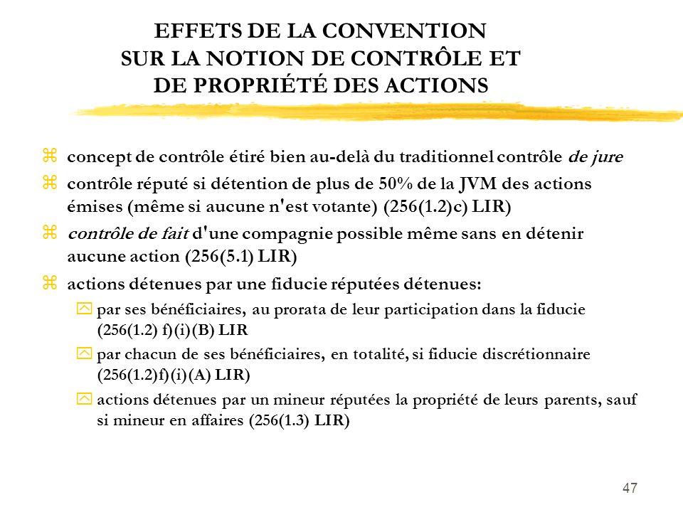 EFFETS DE LA CONVENTION SUR LA NOTION DE CONTRÔLE ET DE PROPRIÉTÉ DES ACTIONS