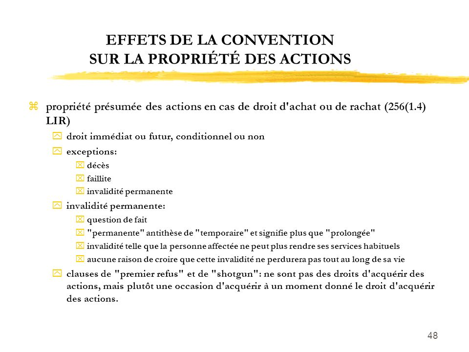 EFFETS DE LA CONVENTION SUR LA PROPRIÉTÉ DES ACTIONS