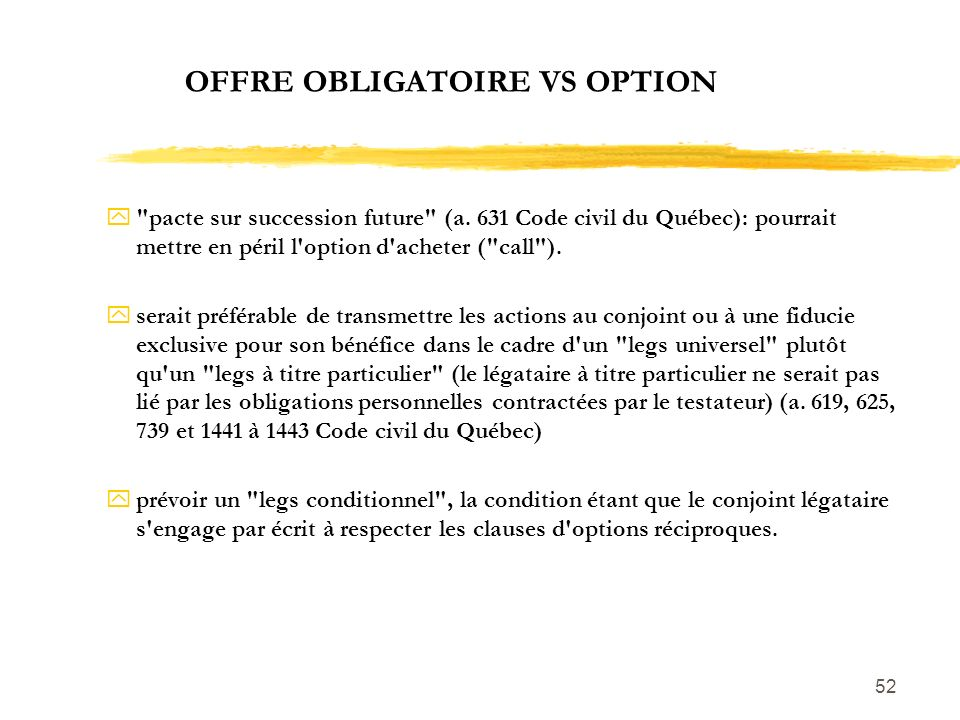 OFFRE OBLIGATOIRE VS OPTION