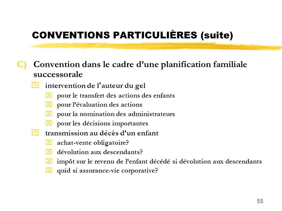 CONVENTIONS PARTICULIÈRES (suite)