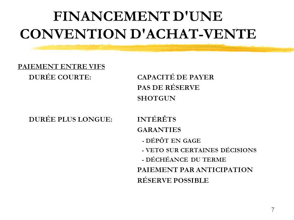 FINANCEMENT D UNE CONVENTION D ACHAT-VENTE
