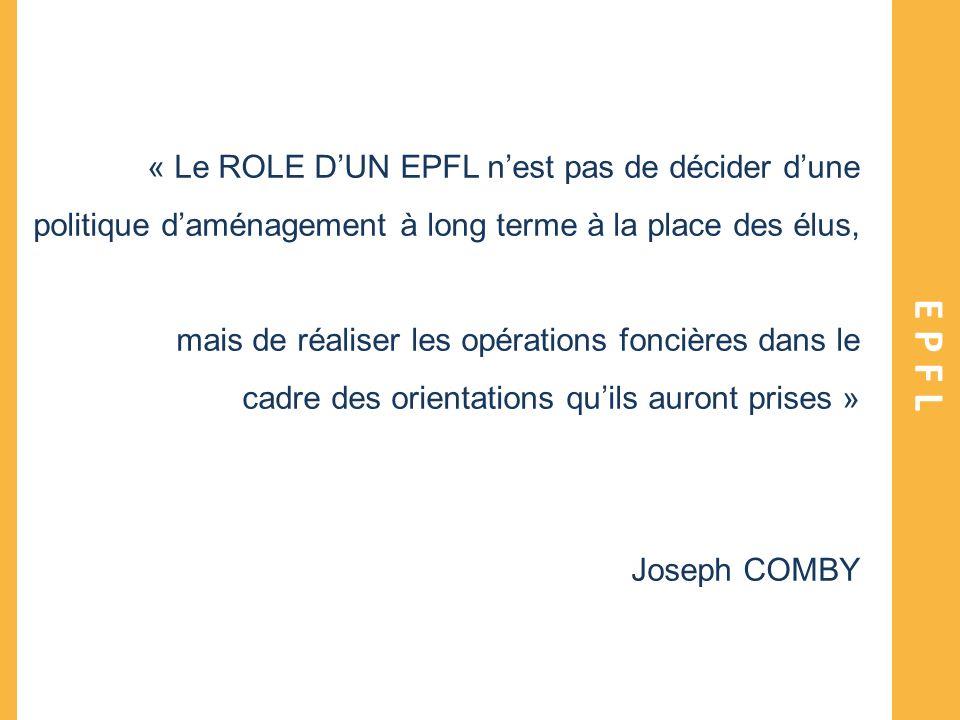 « Le ROLE D'UN EPFL n'est pas de décider d'une politique d'aménagement à long terme à la place des élus,