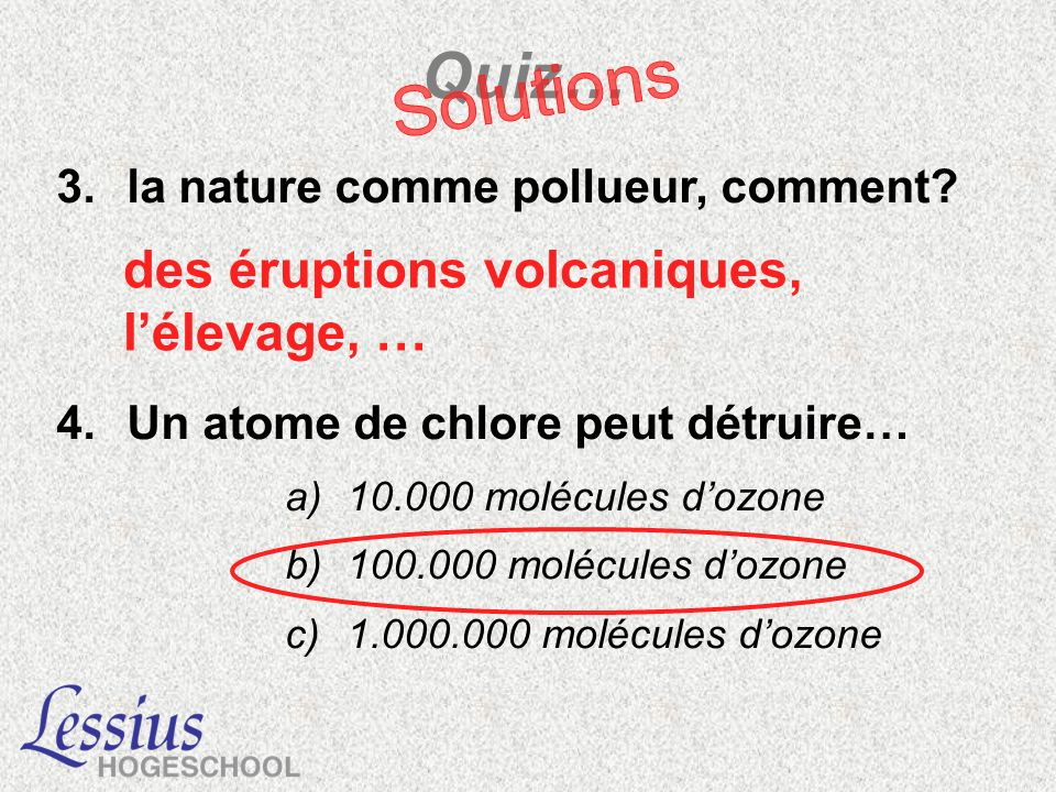 Quiz… Solutions des éruptions volcaniques, l'élevage, …