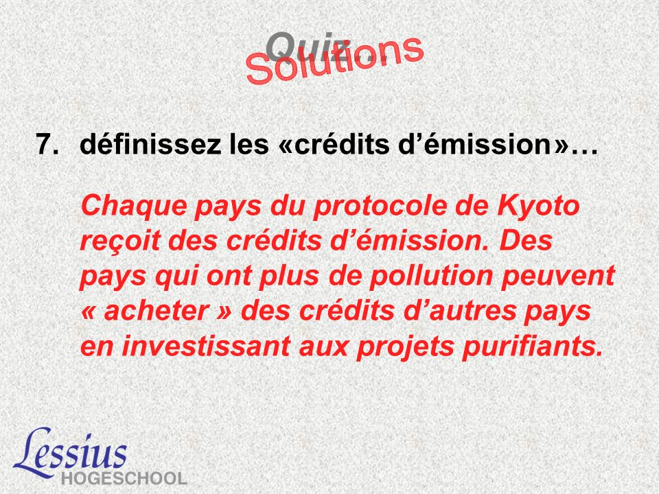Quiz… Solutions définissez les «crédits d'émission »…