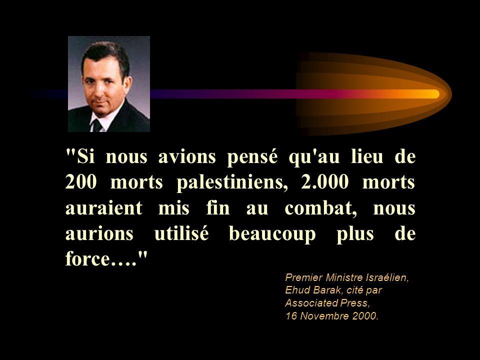 Si nous avions pensé qu au lieu de 200 morts palestiniens, 2