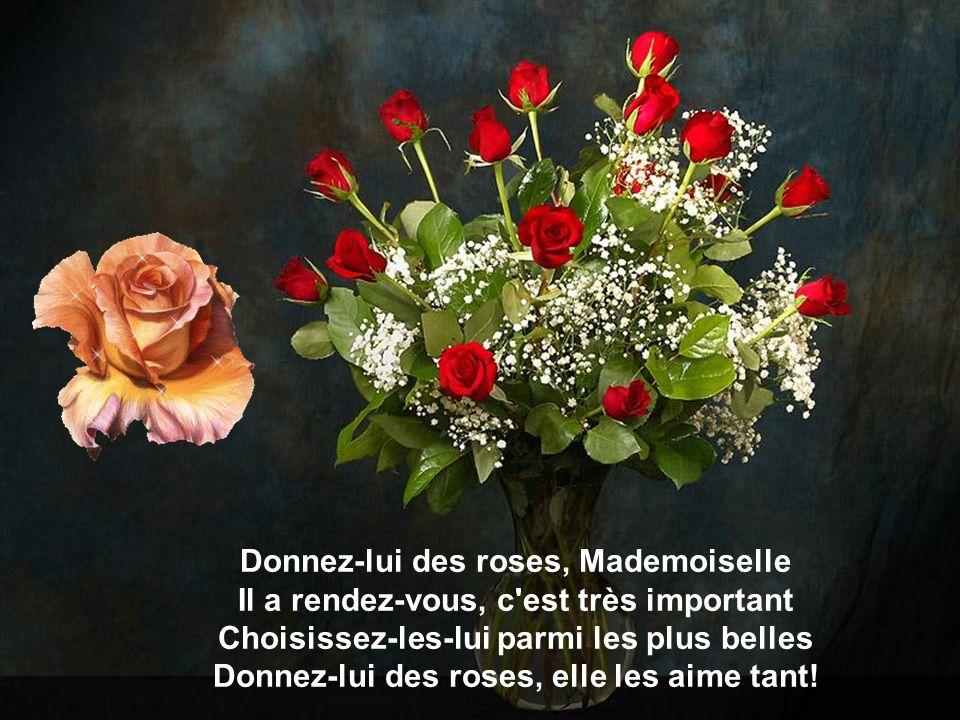 Donnez-moi Donnez-moi des roses des roses