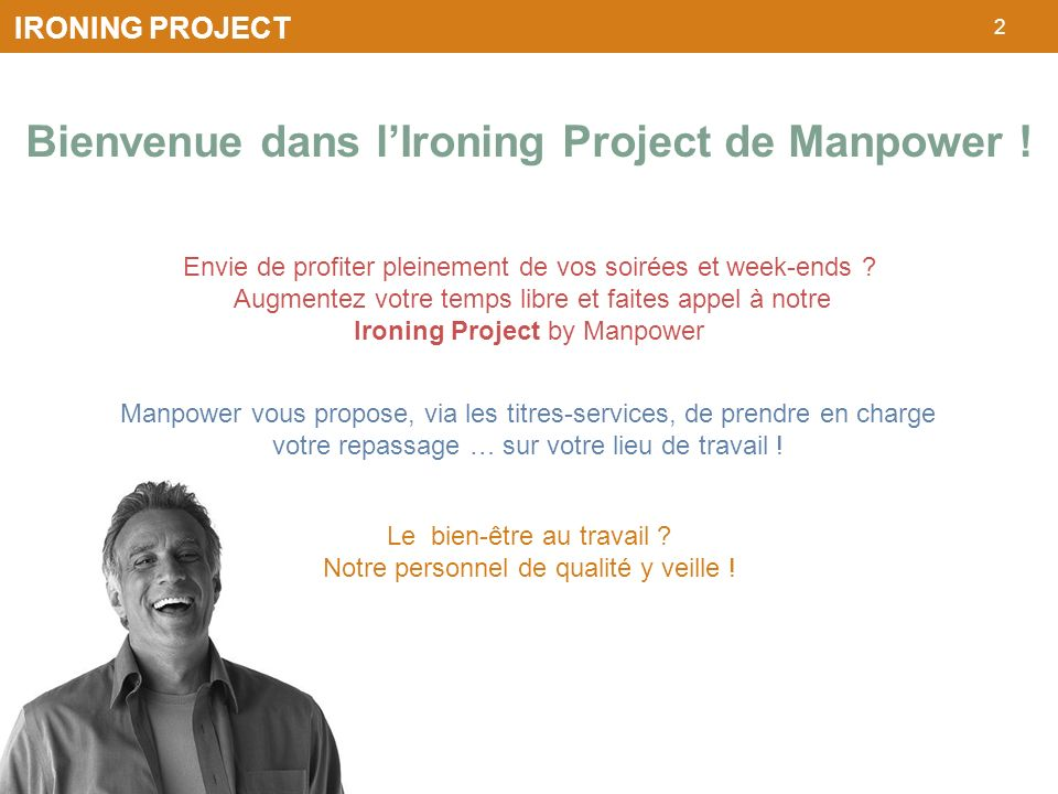 Bienvenue dans l'Ironing Project de Manpower !