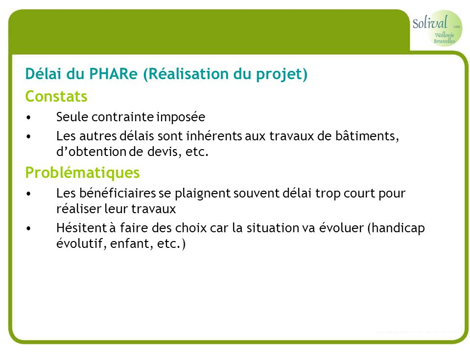 Délai du PHARe (Réalisation du projet) Constats