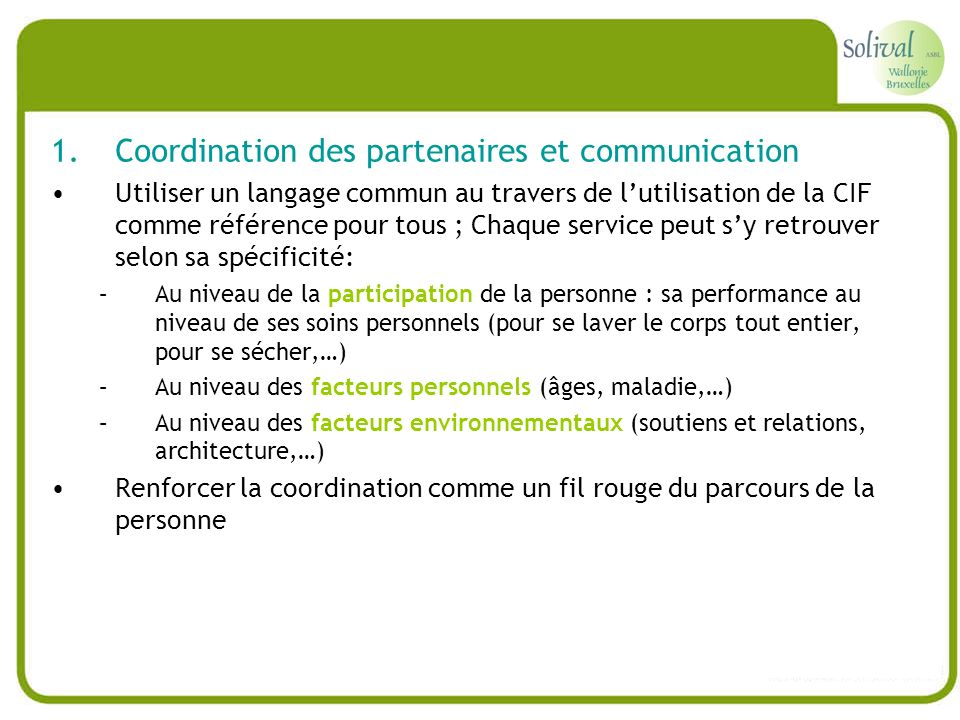 Coordination des partenaires et communication