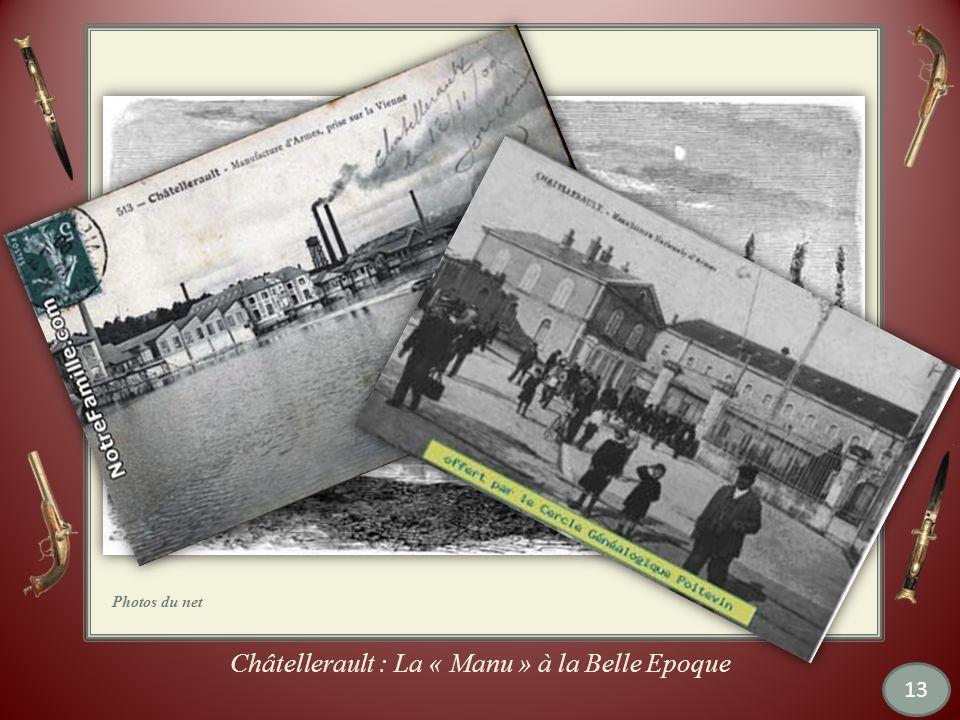 Châtellerault : La « Manu » à la Belle Epoque