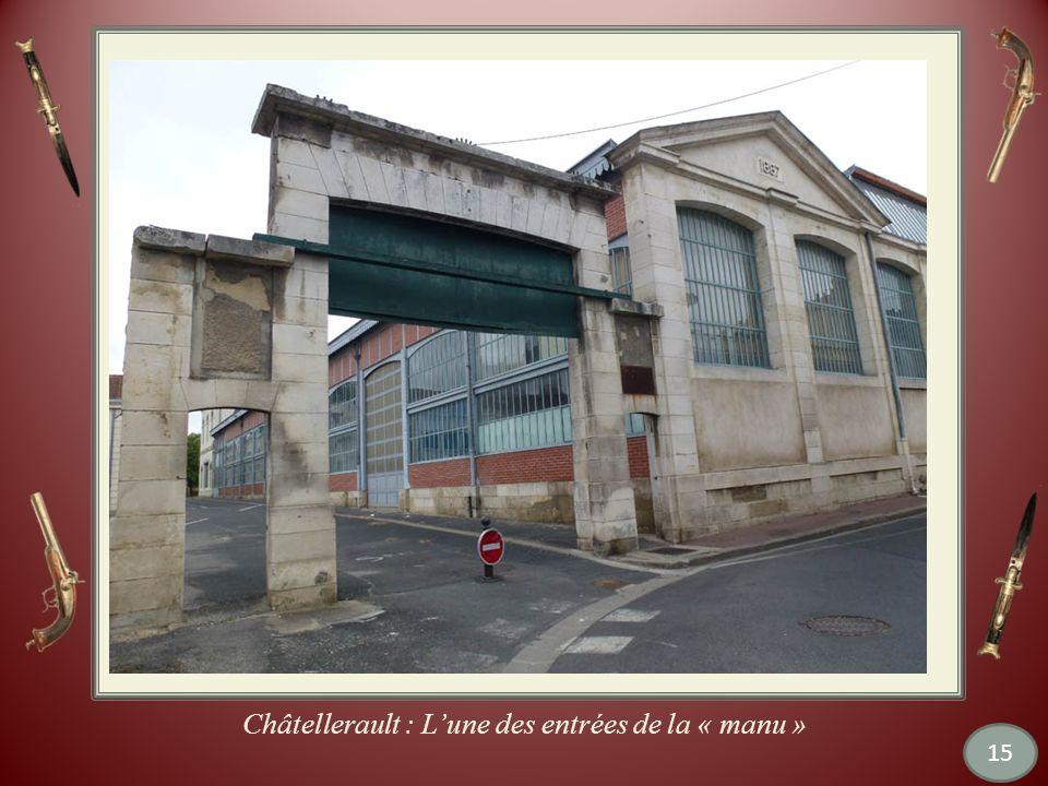 Châtellerault : L'une des entrées de la « manu »