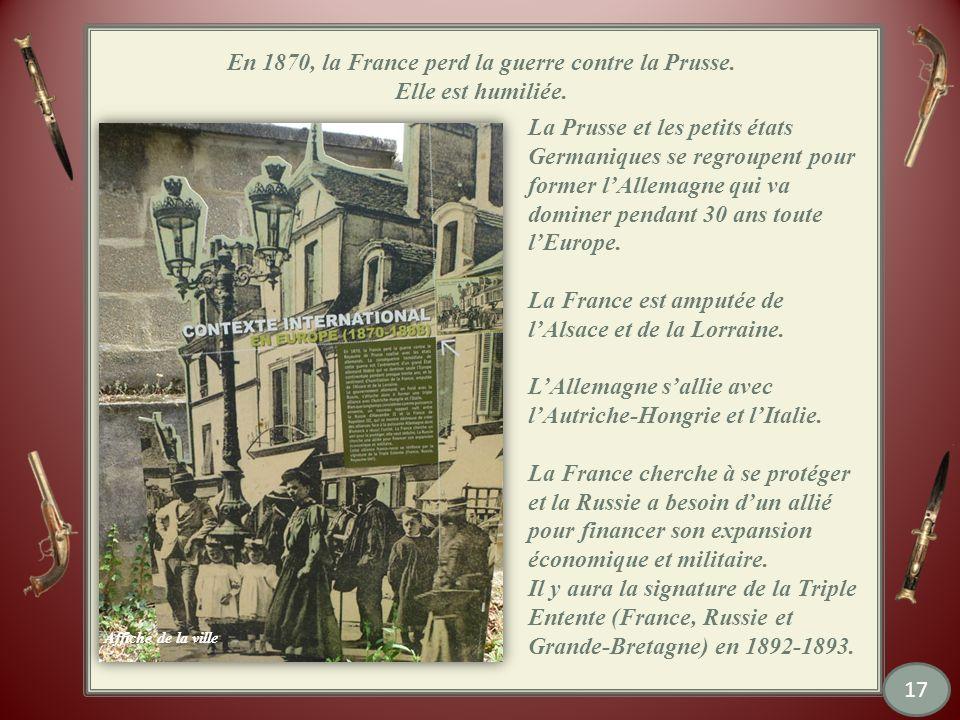 En 1870, la France perd la guerre contre la Prusse.