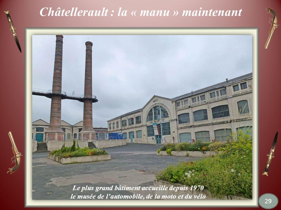 Châtellerault : la « manu » maintenant