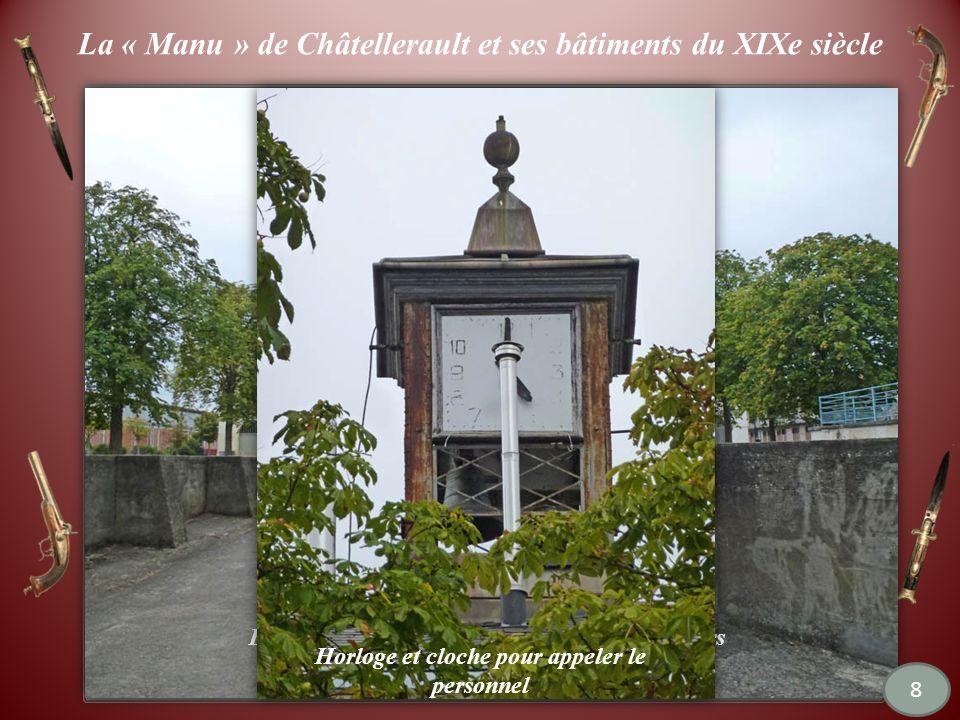 La « Manu » de Châtellerault et ses bâtiments du XIXe siècle