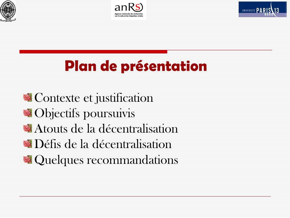 Plan de présentation Contexte et justification Objectifs poursuivis