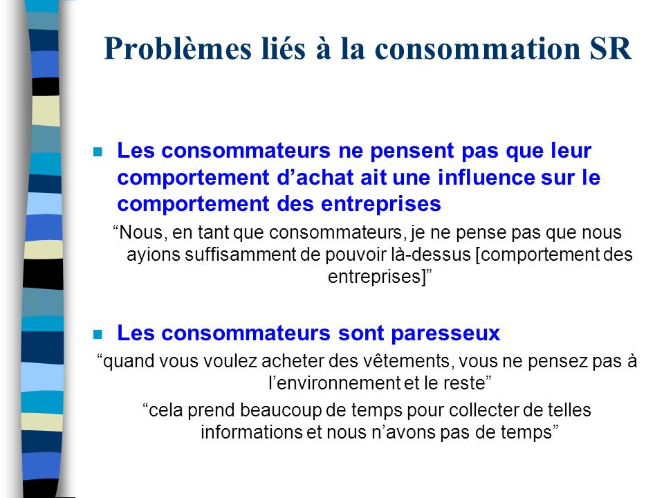 Problèmes liés à la consommation SR