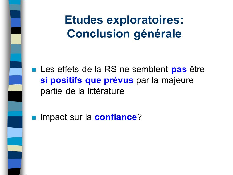 Etudes exploratoires: Conclusion générale