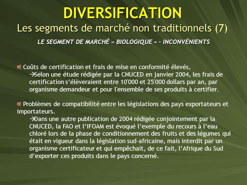 DIVERSIFICATION Les segments de marché non traditionnels (7)