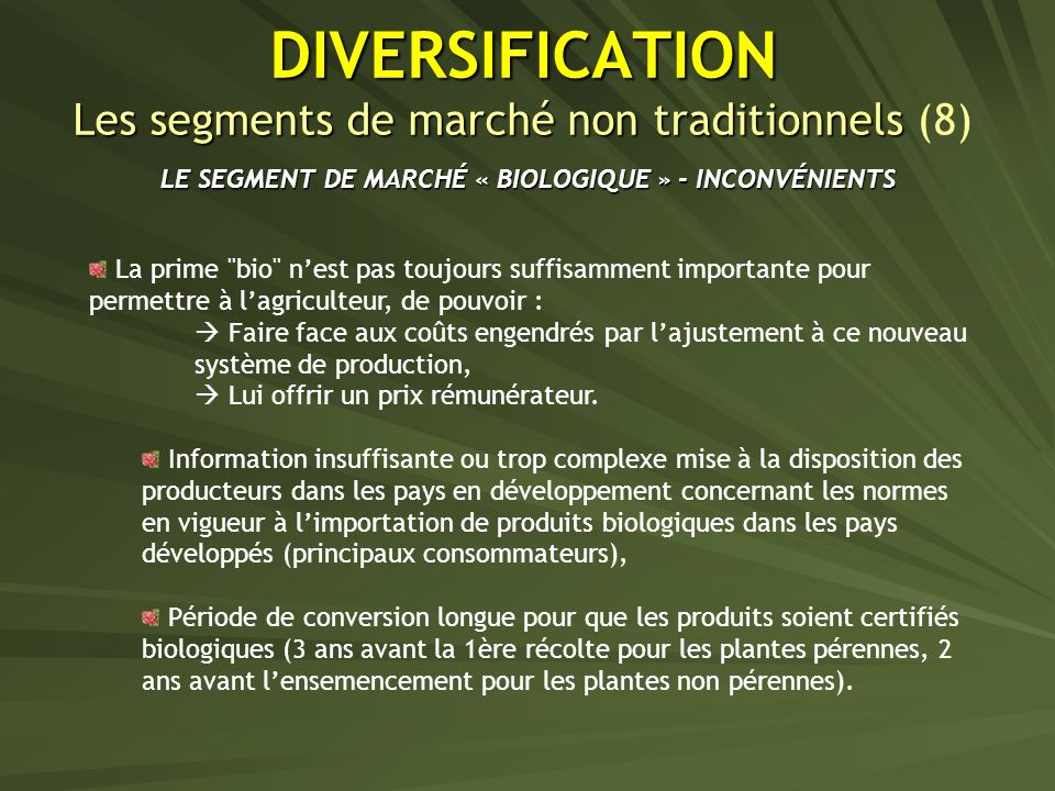 DIVERSIFICATION Les segments de marché non traditionnels (8)