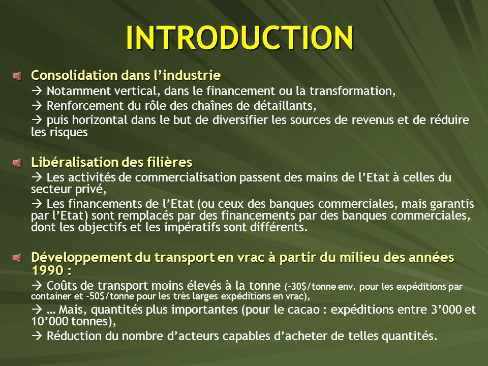 INTRODUCTION Consolidation dans l'industrie