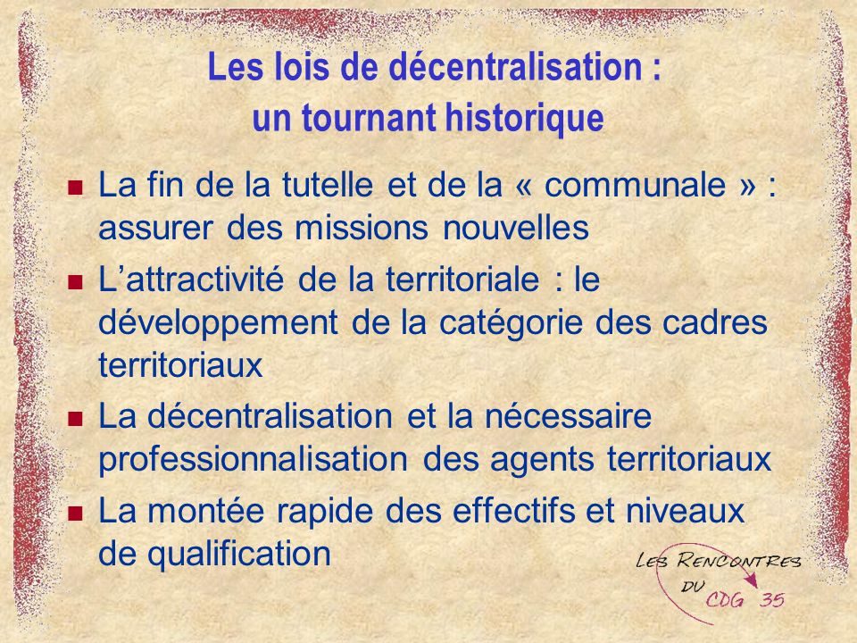Les lois de décentralisation : un tournant historique