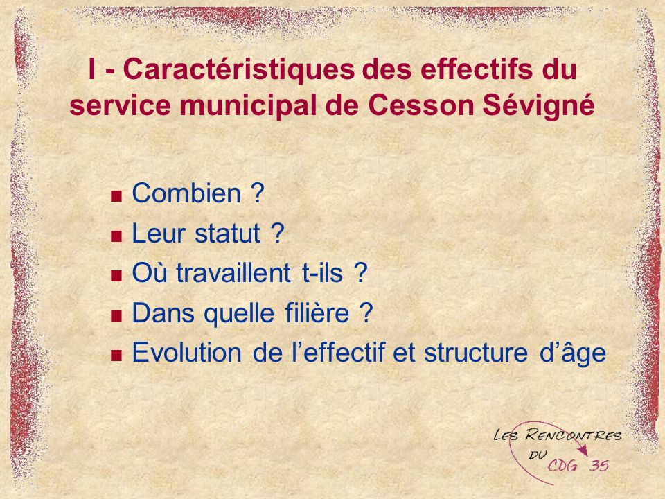 I - Caractéristiques des effectifs du service municipal de Cesson Sévigné