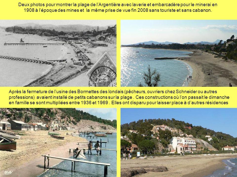 Deux photos pour montrer la plage de l'Argentière avec laverie et embarcadère pour le minerai en 1908 à l'époque des mines et la même prise de vue fin 2008 sans touriste et sans cabanon.
