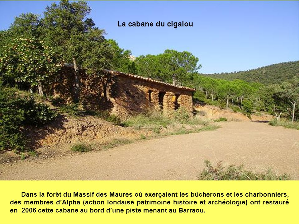 La cabane du cigalou