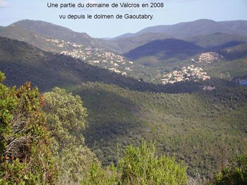 Une partie du domaine de Valcros en 2008