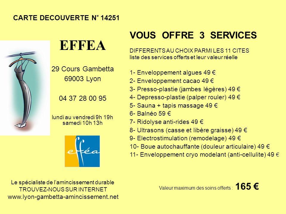EFFEA VOUS OFFRE 3 SERVICES CARTE DECOUVERTE N° 14251
