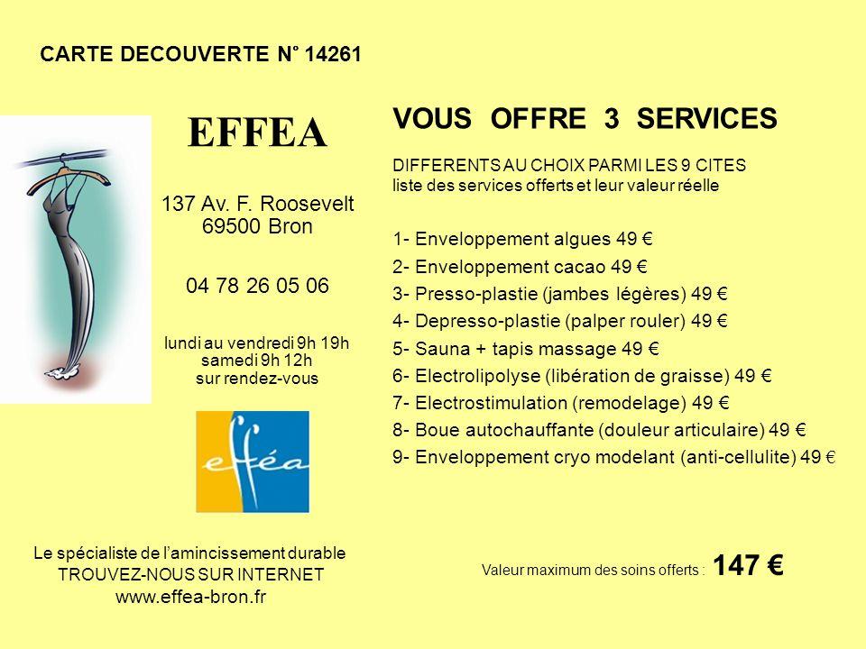 EFFEA VOUS OFFRE 3 SERVICES CARTE DECOUVERTE N° 14261