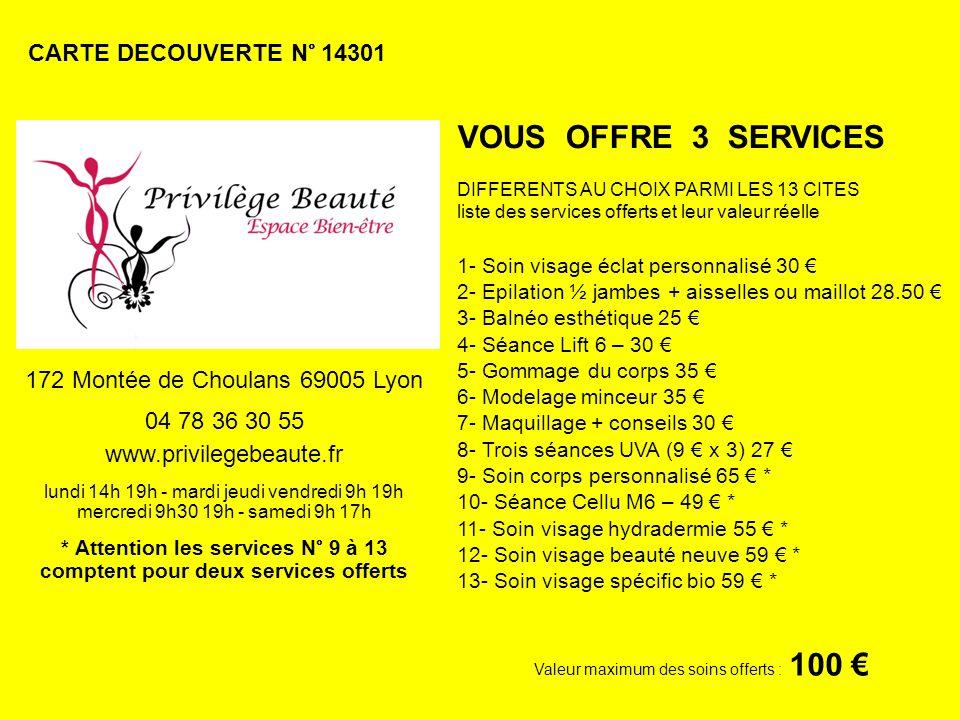 * Attention les services N° 9 à 13 comptent pour deux services offerts