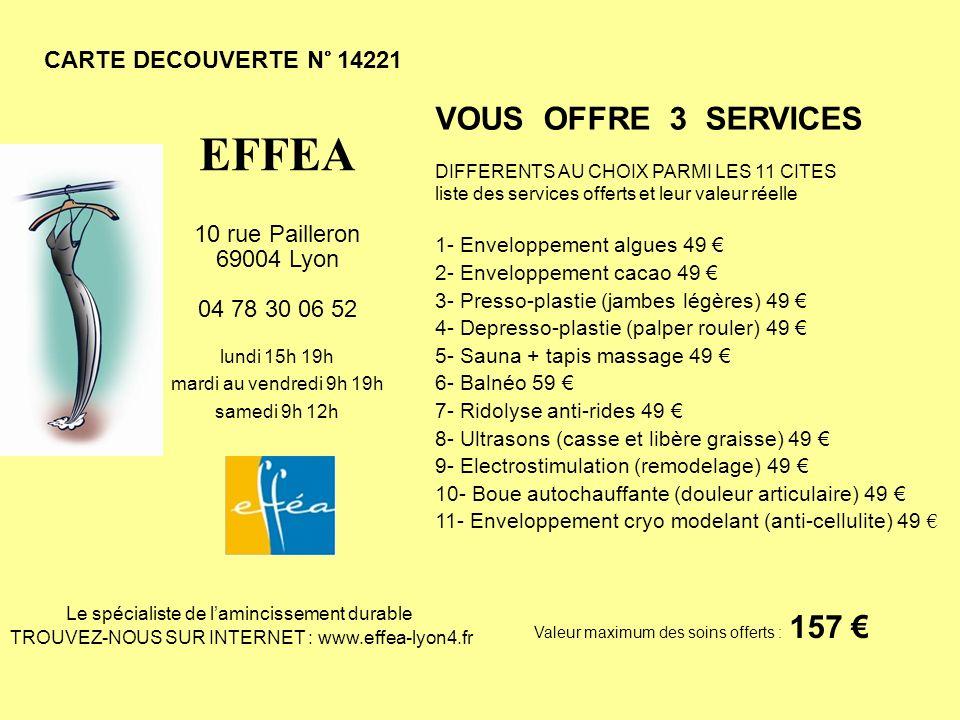 EFFEA VOUS OFFRE 3 SERVICES CARTE DECOUVERTE N° 14221 10 rue Pailleron