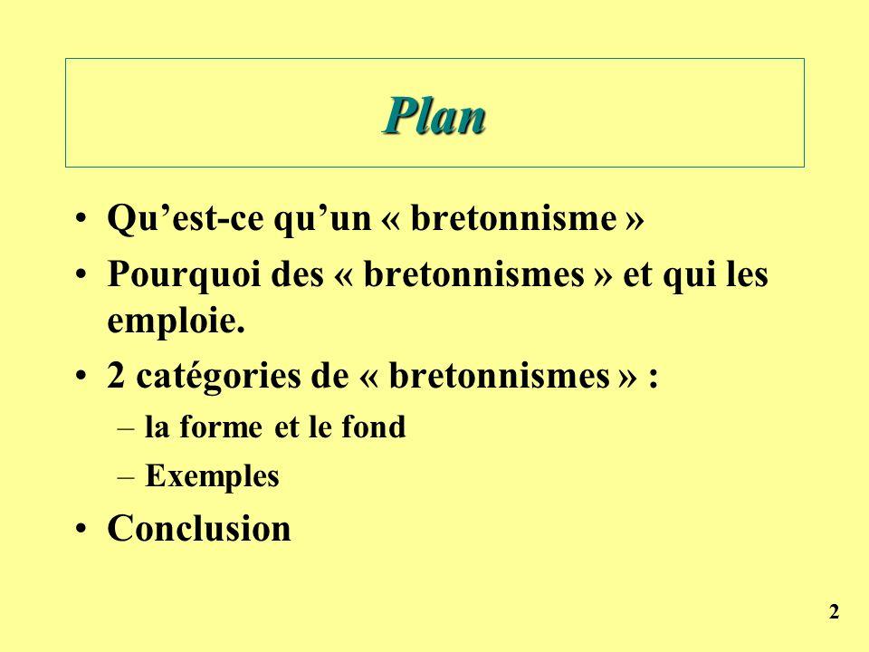 Plan Qu'est-ce qu'un « bretonnisme »