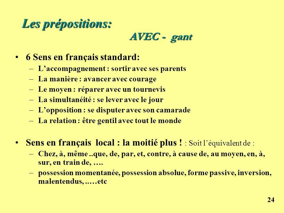 Les prépositions: AVEC - gant 6 Sens en français standard: