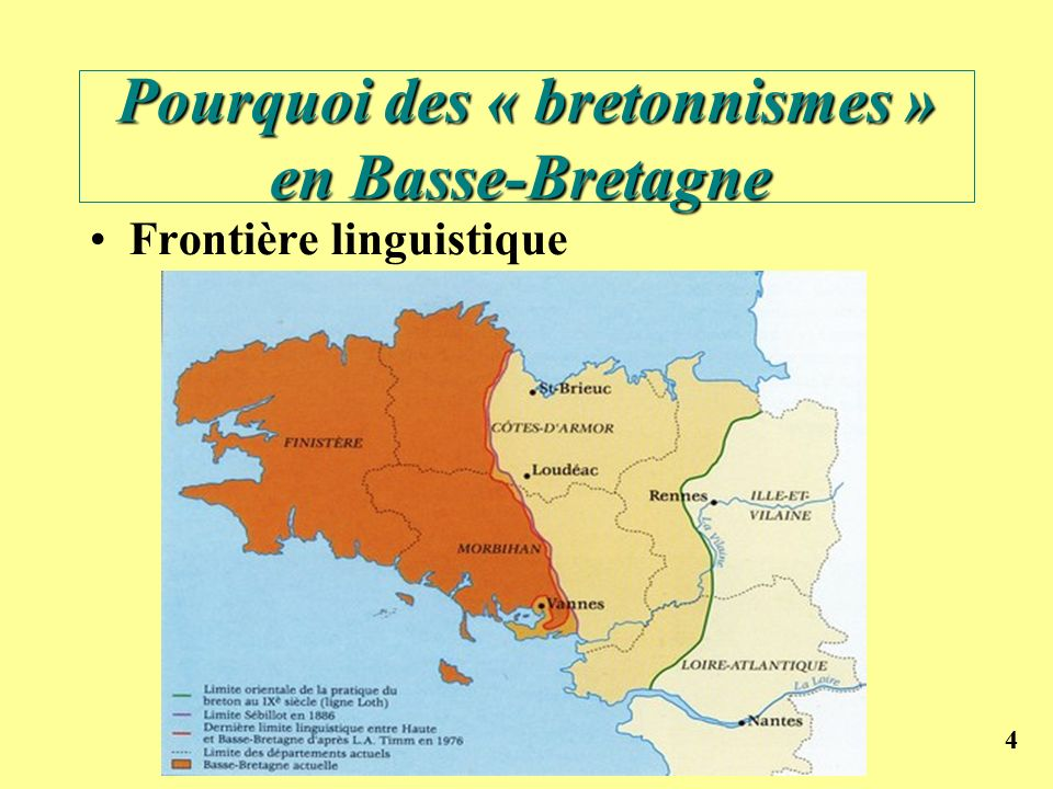 Pourquoi des « bretonnismes » en Basse-Bretagne