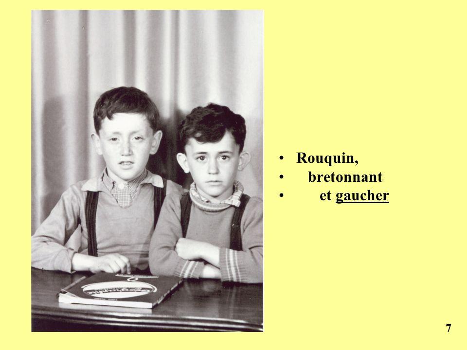 Rouquin, bretonnant et gaucher 7