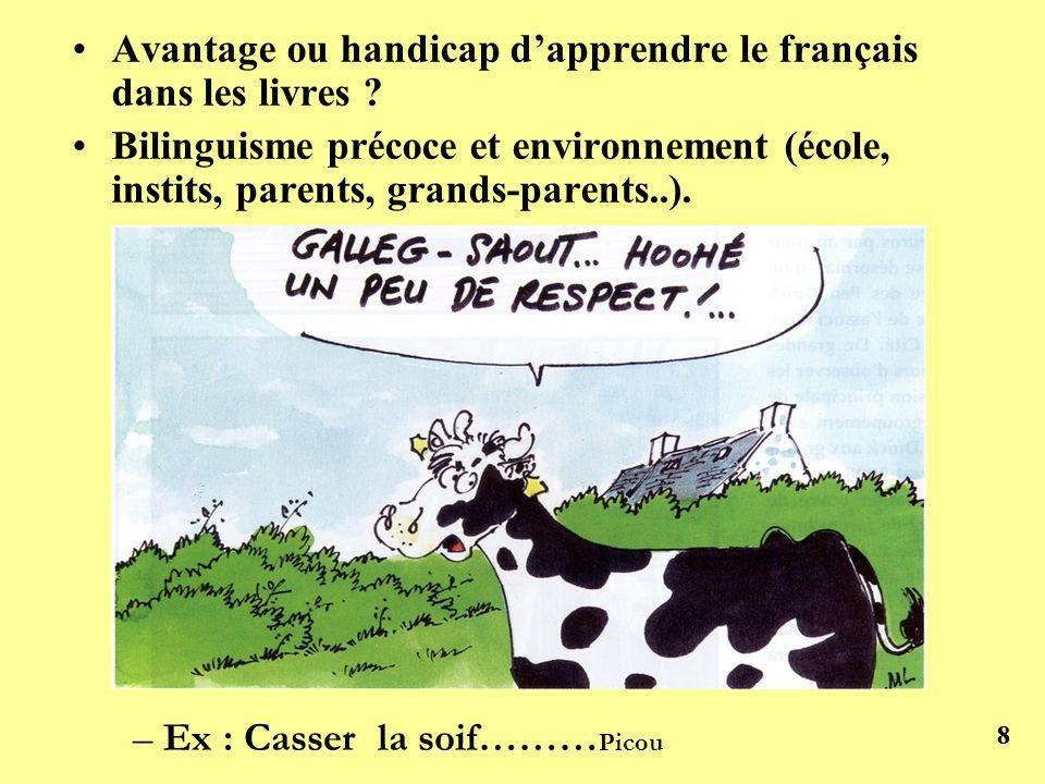 Avantage ou handicap d'apprendre le français dans les livres