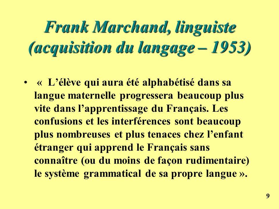 Frank Marchand, linguiste (acquisition du langage – 1953)