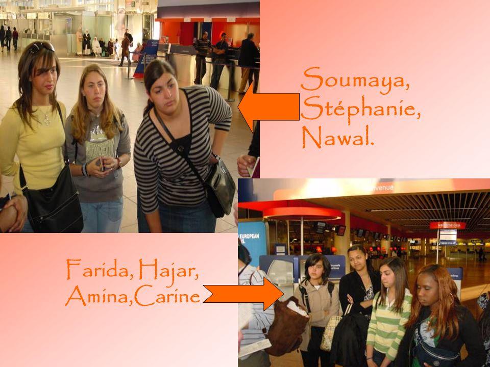 Soumaya,Stéphanie, Nawal.