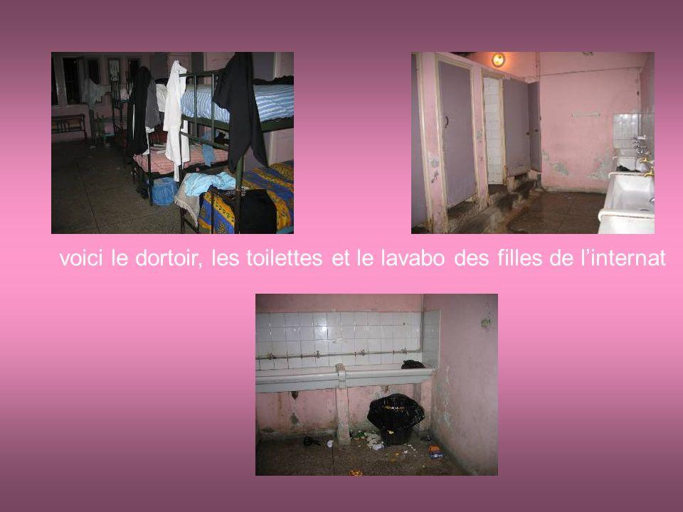 voici le dortoir, les toilettes et le lavabo des filles de l'internat